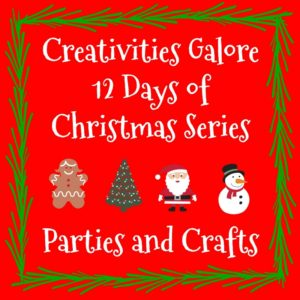 Creativities Galore 12 Days of Christmas Series