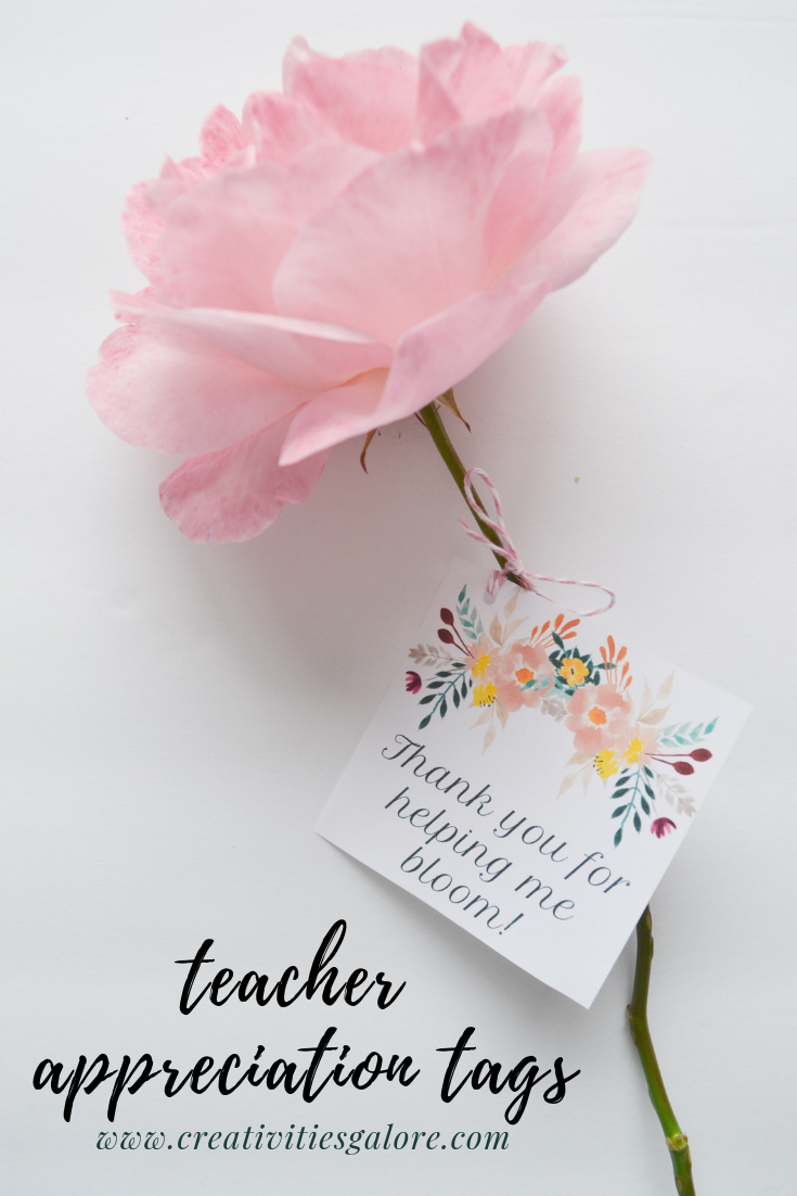 FREE Floral Teacher Appreciation Tags by Creativities Galore